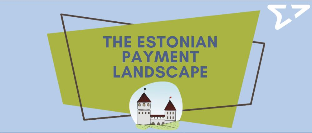 The Estonian payment landscape