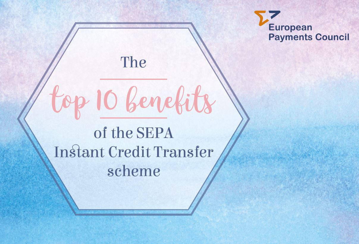 EPC infographic on the benefits of the SEPA Instant Credit Transfer scheme