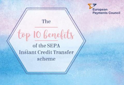 EPC infographic on the 10 top benefits of the SEPA Instant Credit Transfer (SCT Inst) scheme